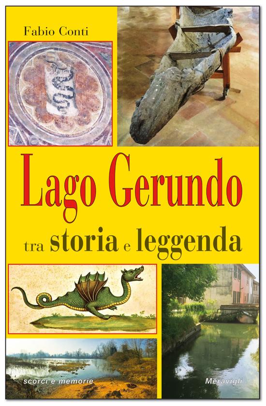 Lago Gerundo tra storia e leggenda