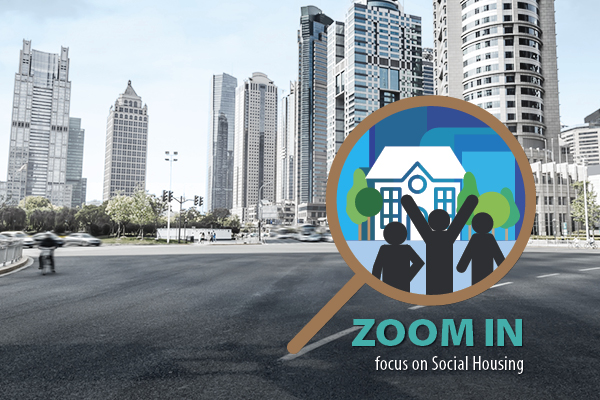 ZOOM IN focus on Social Housing